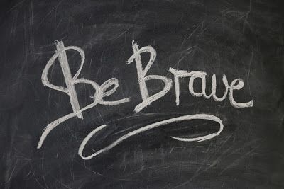Three Ways to be a Brave Christian