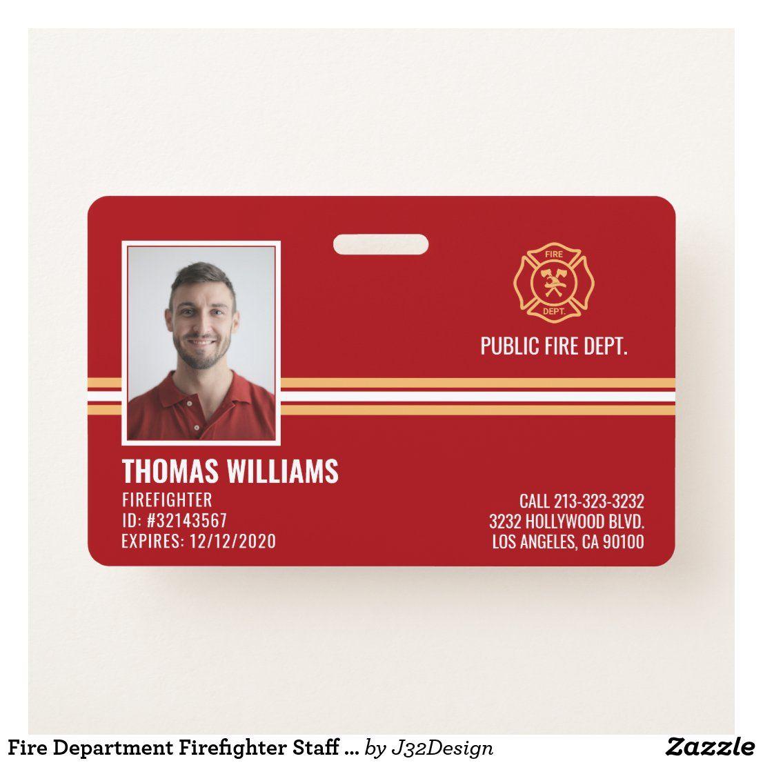 Fire Department Firefighter Staff Id Badge Zazzle Com Fire Department Firefighter Volunteer Fireman