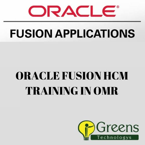 Greens Technology Is The Best ORACLE FUSION HCM Training