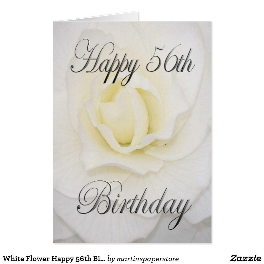 White Flower Happy 56th Birthday Card