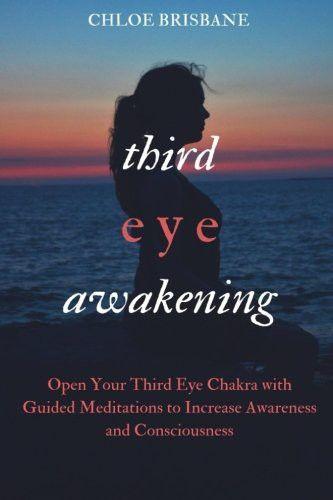Third Eye Awakening: Open Your Third Eye Chakra with ...