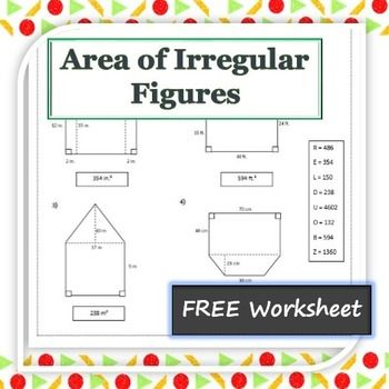 This Worksheet Has Eight Irregular Figure Problems The Area Of Each