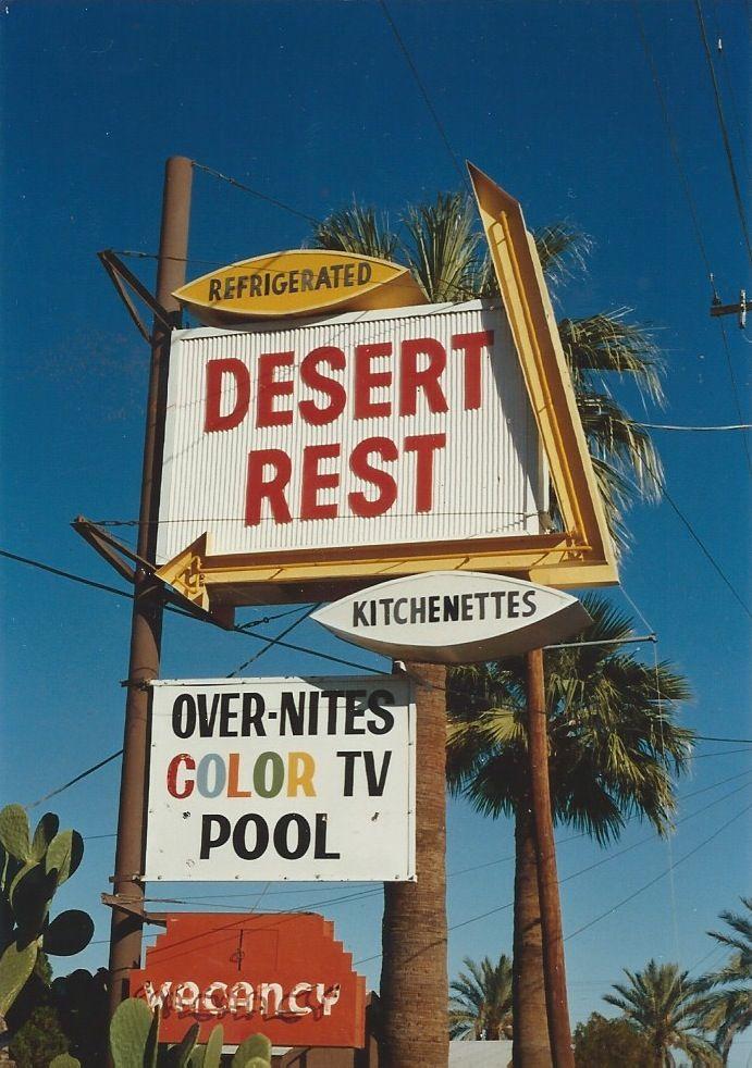 23. Desert Rest, Apache Rd. Tempe, AZ Vintage signs
