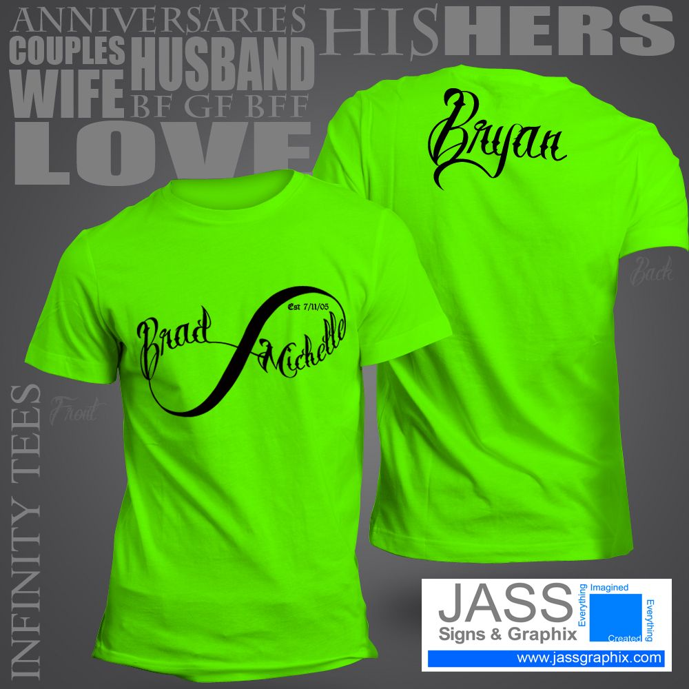 7bfab157fd Infinity symbol shirt for couples. Includes anniversay date on the front.  Order online http