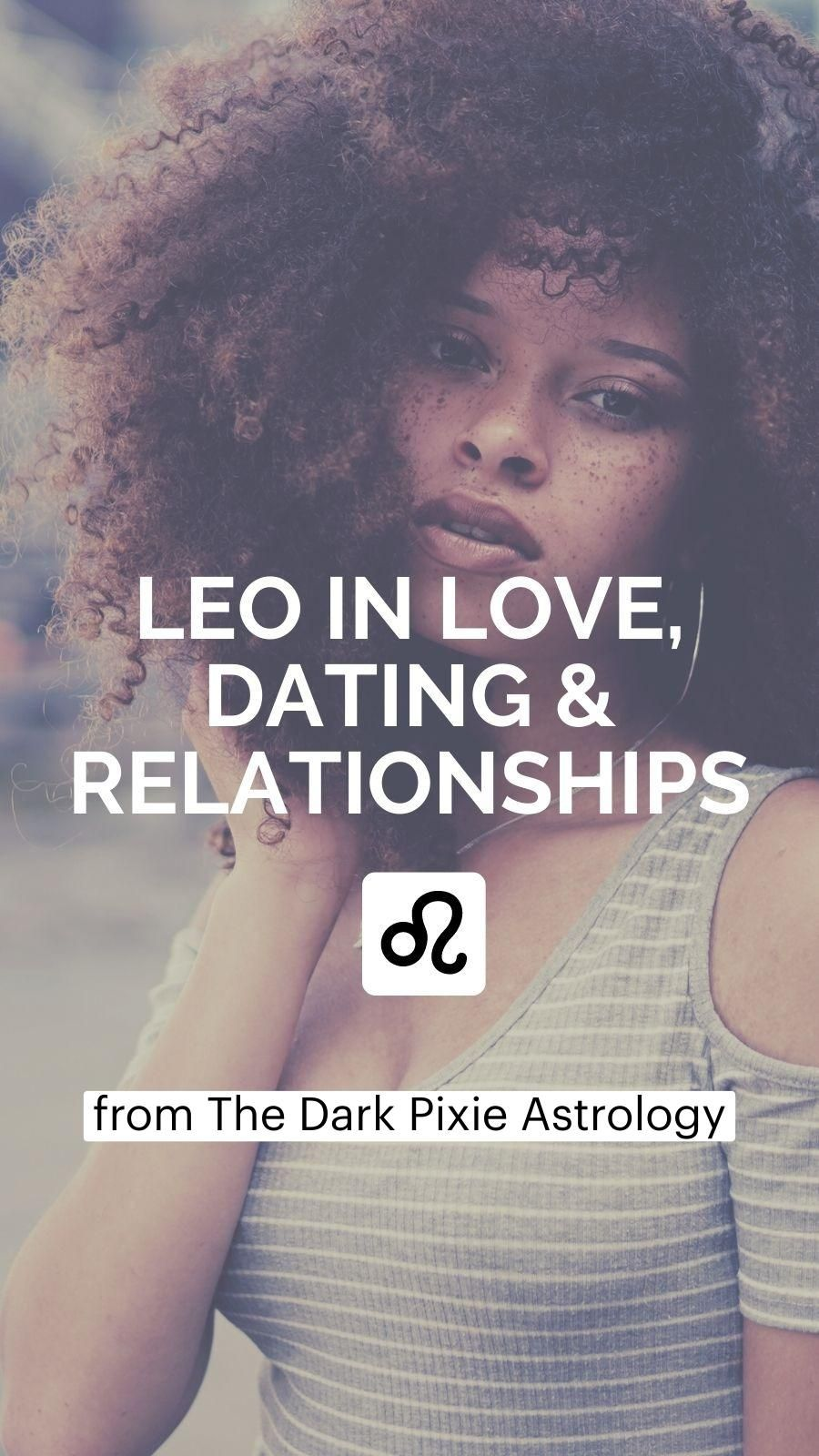 Leo in Love, Dating & Relationships - Astrology