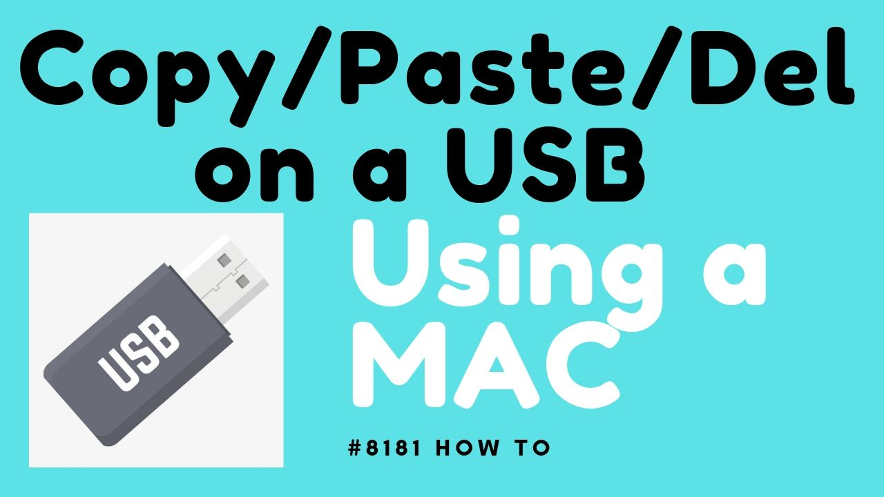 How To Copy Paste And Delete Files On A Usb Using A Mac Usb Mac Past