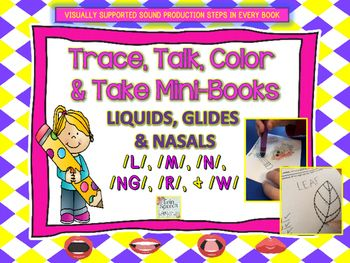Looking+for+a+quick+and+fun+articulation+or+phonics+activity+that+will+get+your+students+talking+about+words+that+start+with+their+targeted+sound+in+the+nasals,+glides+and+liquids+sound+groups?+If+so,+you+may+want+to+give+these+new+mini-+books+that+we+have+created+a+try+next+time+in+your+therapy+room+or+classroom!We+have+provided+one+Trace,+Talk+&+Take+Book+and+two+Color,+Talk+and+Take+books+for+each+nasal,+glide+and+liquid.