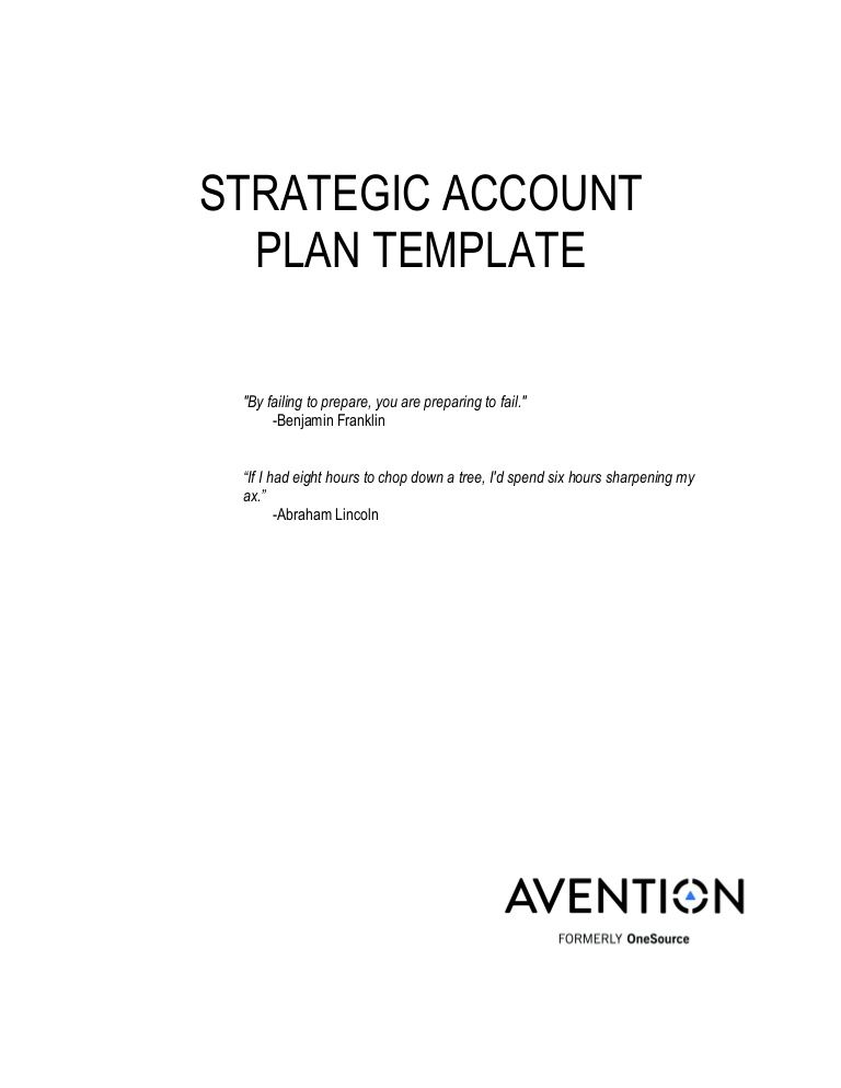 The Strategic Account Plan Is Designed To Help The Account