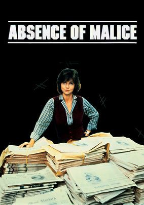the misuse of media in absence of malice a film by sydney pollack The fourth estate is a term used to describe the media and made absence of malice, a movie about irresponsible journalism sydney pollack – who also.