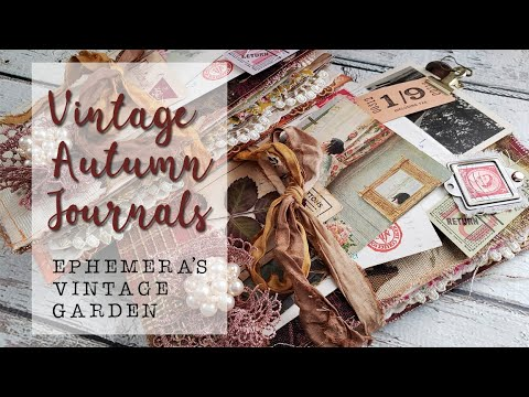 These Are The Latest Journals I Finished Filled With Fall Elements Vintage Imagery And A Touch Of Boho They Are S Vintage Ephemera Ephemera Fabric Journals