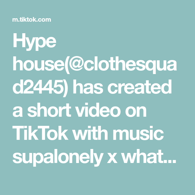 Hype House Clothesquad2445 Has Created A Short Video On Tiktok With Music Supalonely X Whats My Name Greenscreen Verified Page Greenscreen Hype