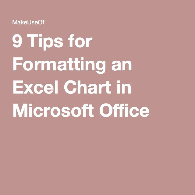 9 Tips for Formatting an Excel Chart in Microsoft Office Microsoft