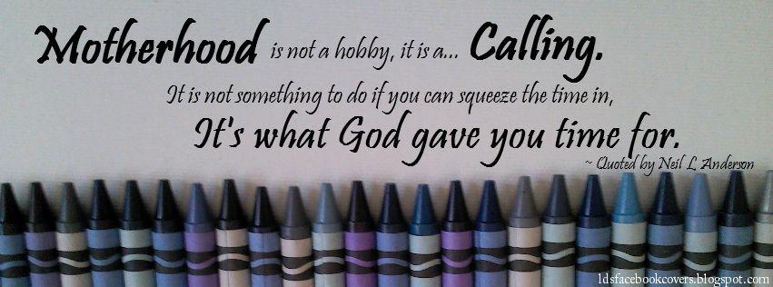Merveilleux Motherhood Is Not A Hobby | LDS Facebook Covers