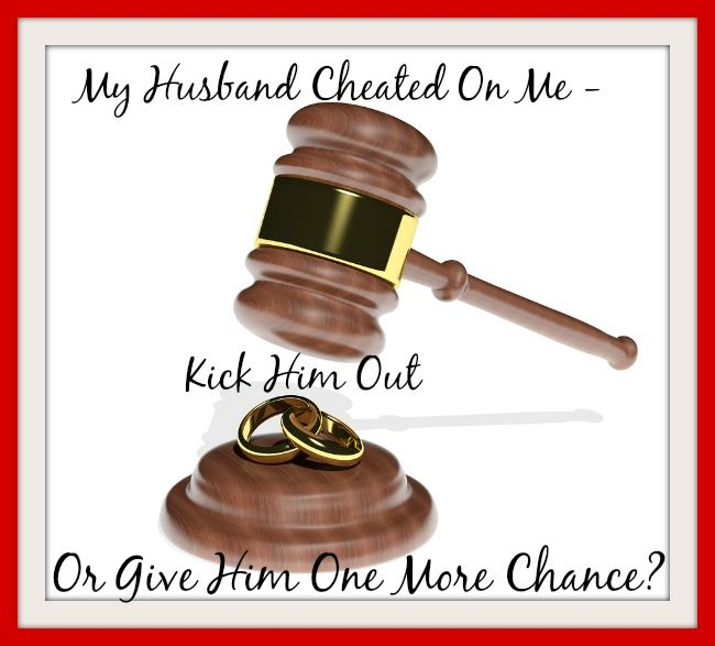 My Husband Cheated: Should I Give Him Another Chance