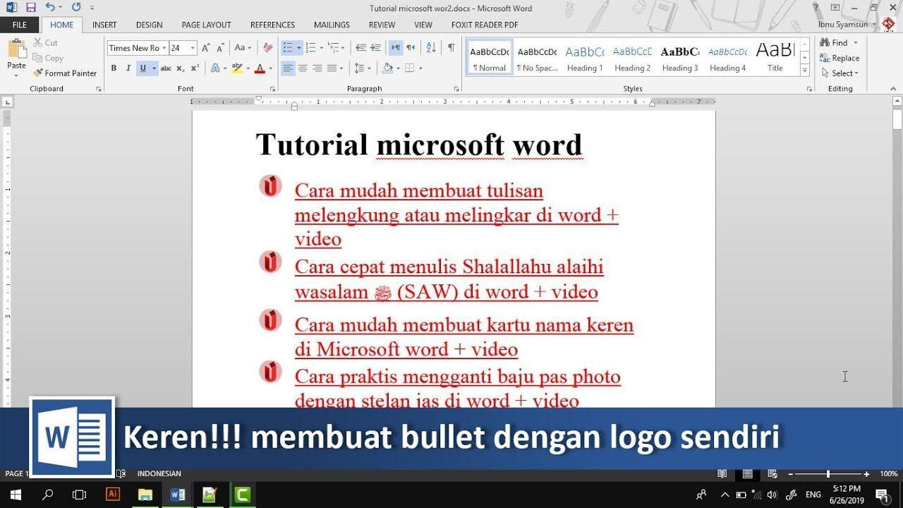 Unik Membuat Bullet Di Word Dengan Logo Sendiri Tutorial89 Tutorial Microsoft Word Di Video Tutorial Kali Ini Kita Akan Membahas Bag Microsoft Blog Tulisan