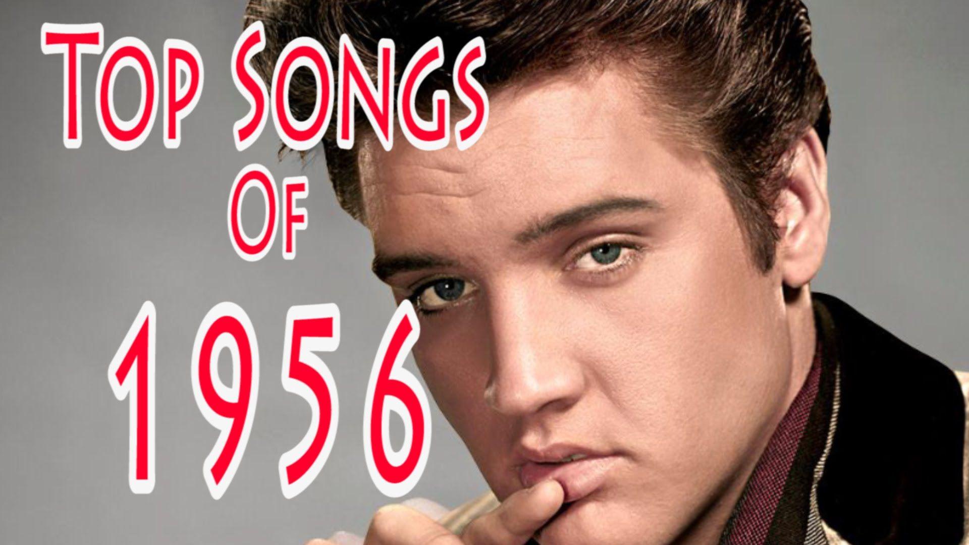 Top Songs of 1956 Songs, Top 30 songs, Best songs
