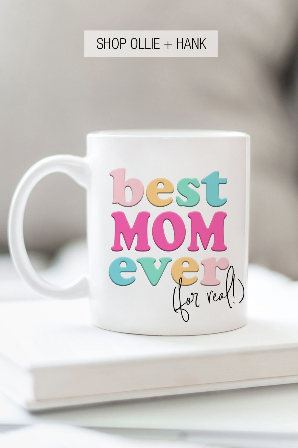 Best Mom Ever Mug Best Mom Gift Birthday Gifts For Best Friend