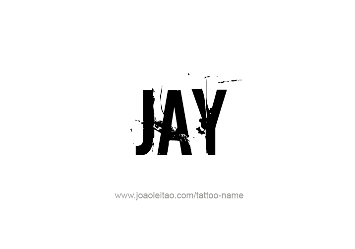 jay name tattoo designs pinterest jay tattoo designs and tattoo. Black Bedroom Furniture Sets. Home Design Ideas