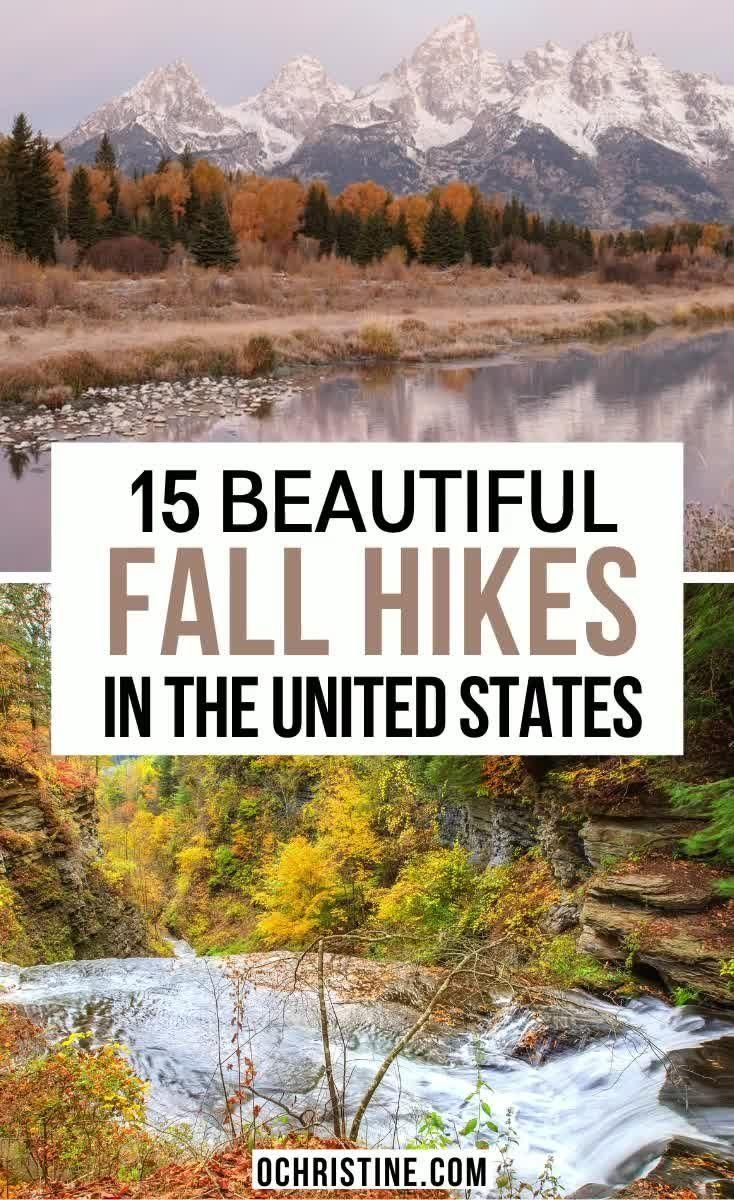15 Scenic Fall Hiking Destinations in the USA