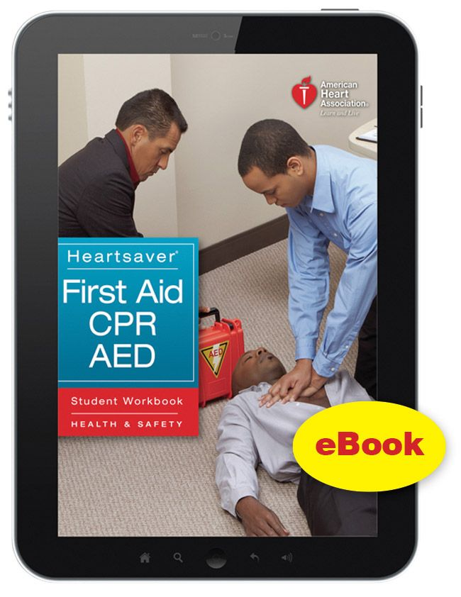 Ebook Edition Heartsaver First Aid Cpr Aed Student Workbook Http Www Rstm Co Za Products Aha Ebook Edition Heartsaver F Cpr Reference Cards First Aid Cpr