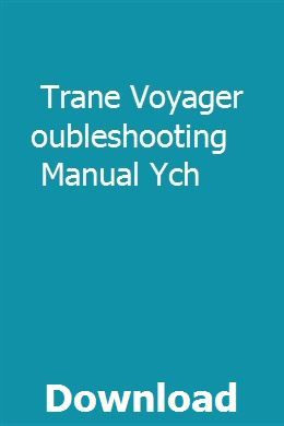 Trane Voyager Troubleshooting Manual Ych | thersdispephy