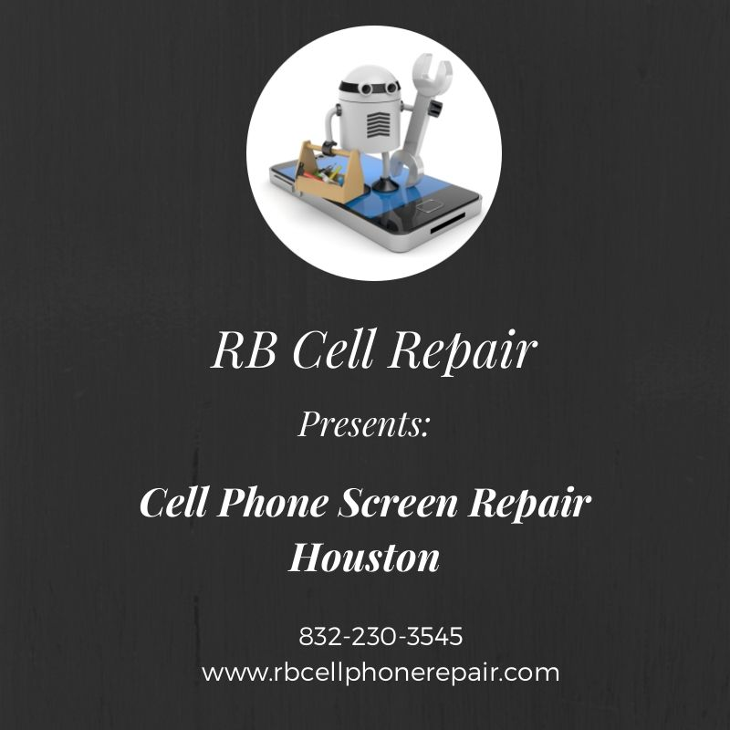 Need Cell Phone Screen Repair In Houston Let Us Fix It For You At Your