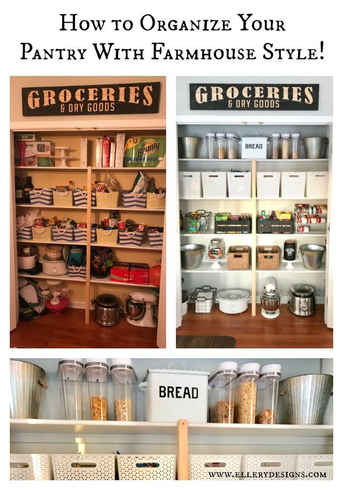 How to organize your pantry - farmhouse style – Ellery Designs #pantry #pantrygoals #pantrymakeover #organization