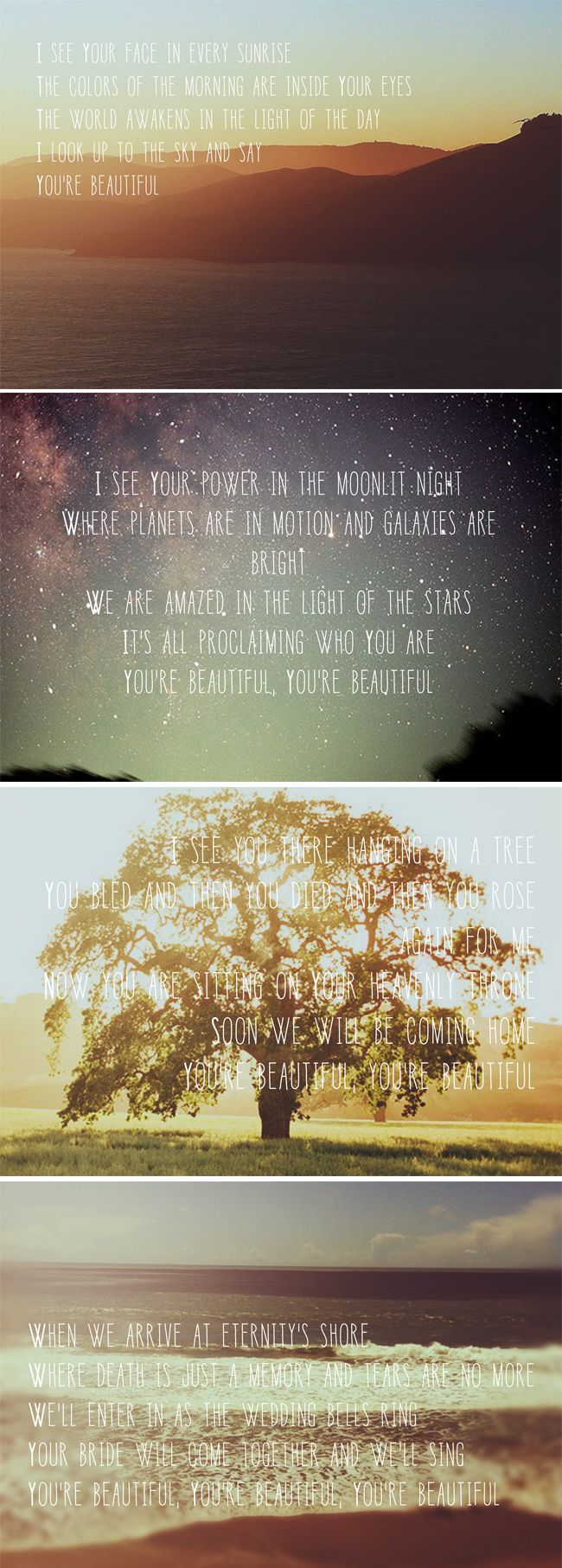 You're Beautiful - Phil Wickham  ♥ I want this framed and in my house! // Lord, You're beautiful! <3