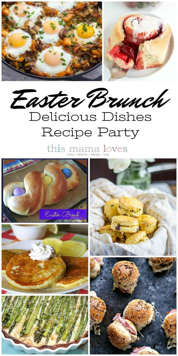 Easter Dinner Party Ideas Part - 47: Easter Brunch Recipes: Delicious Dishes Recipe Party- Easter Brunch Ideas, Easter  Dinner Ideas