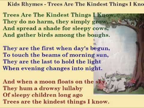 Kids English Rhymes Trees Are The Kindest Things I Know With