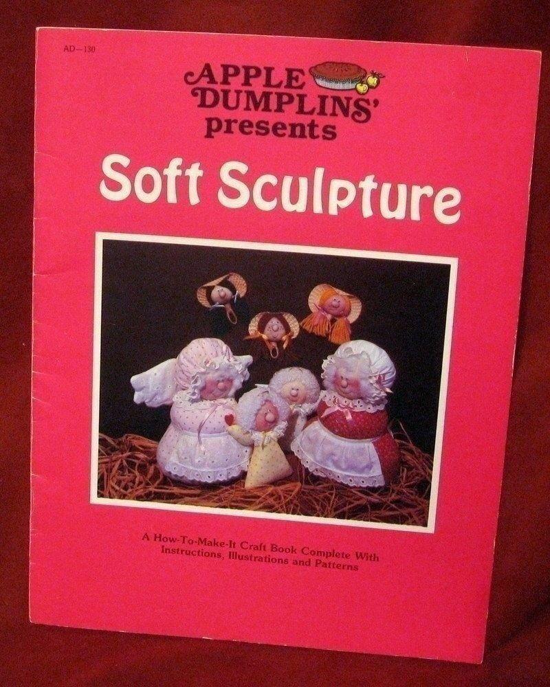 Apple Dumplins' Soft Sculpture People Craft Book Patterns