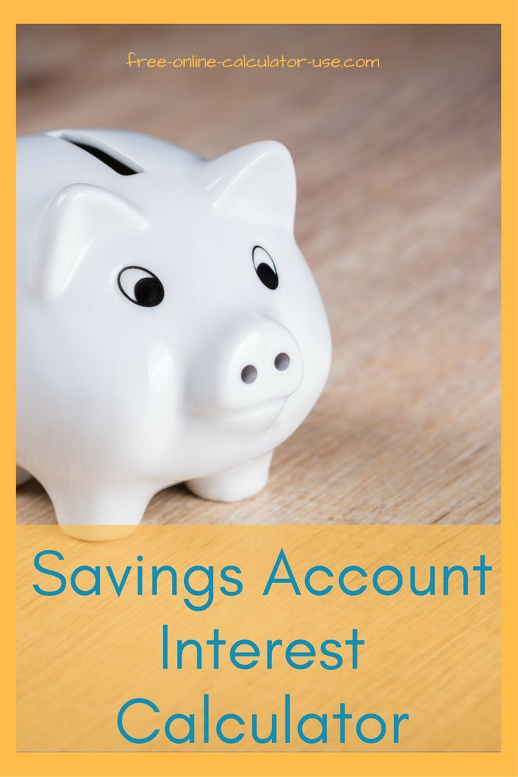 This free online Savings Account Interest Calculator will ...