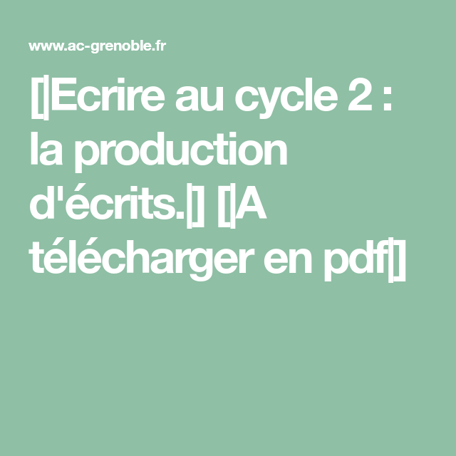 Ecrire Au Cycle 2 : La Production D'écrits.