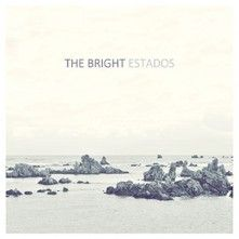 The Bright - Estados