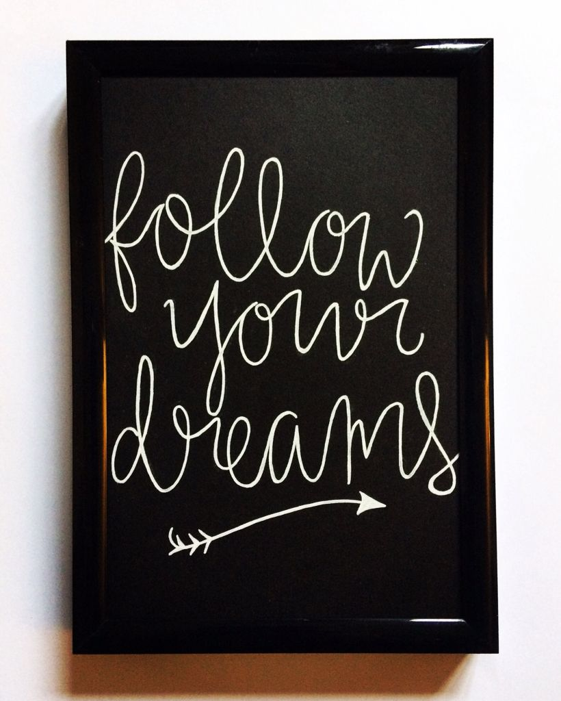 Black Framed Quote - Follow Your Dreams - Chalkboard Quote - Hand ...