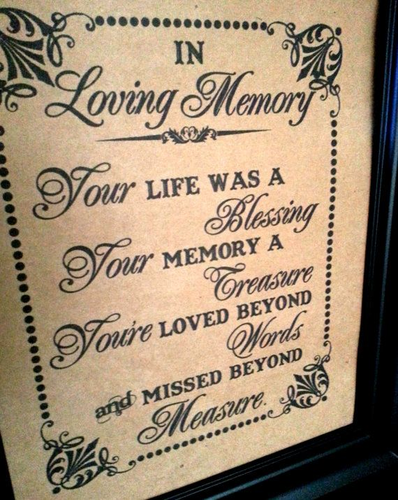 8 X 10 Print Loved Ones Remembrance In Loving Memory Wedding Sign Funeral Wake Single Sheet Style Missed Wedding Memorial Funeral Planning Funeral Memorial