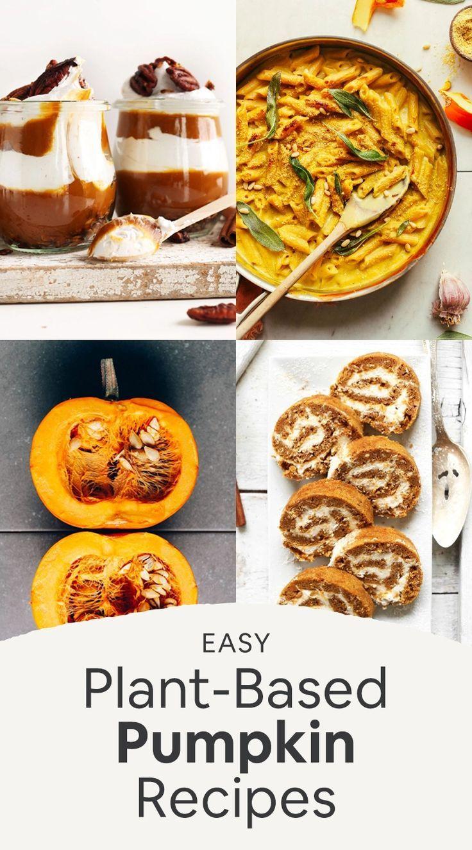 EASY Plant Based Pumpkin Recipes in 2020   Pumpkin recipes