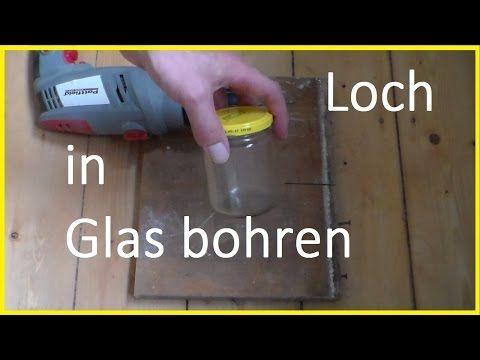 Locher In Glas Bohren Glas Bohren Ein Loch In Glas Bohren