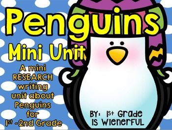 Penguins ~ Research Writing Mini Unit for 1st-2nd Grades