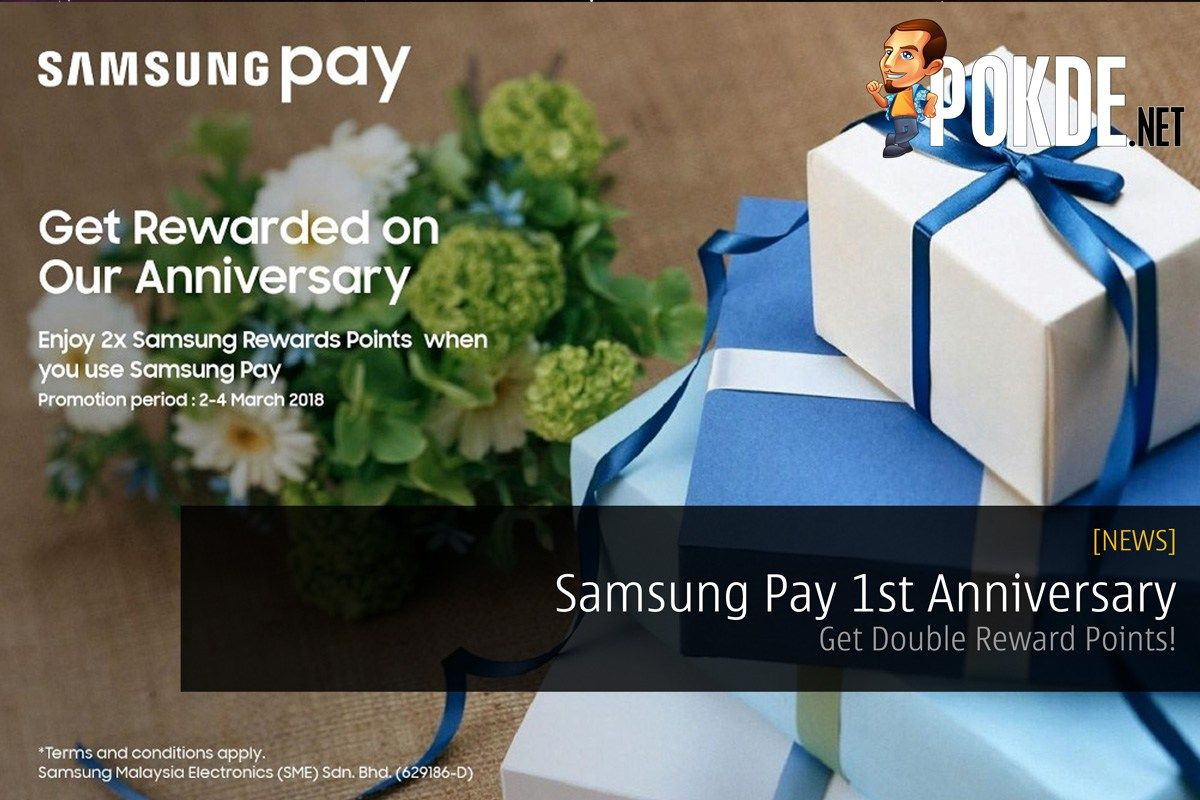 Samsung Pay 1st Anniversary Get Double Reward Points Pokde Net Samsung Pay 1st Anniversary Samsung