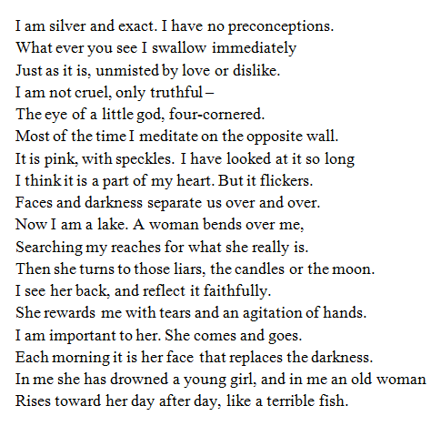 Mirror By Sylvia Plath Thi I One Of My Favorite Poem Life Quote To Live Paraphrase The