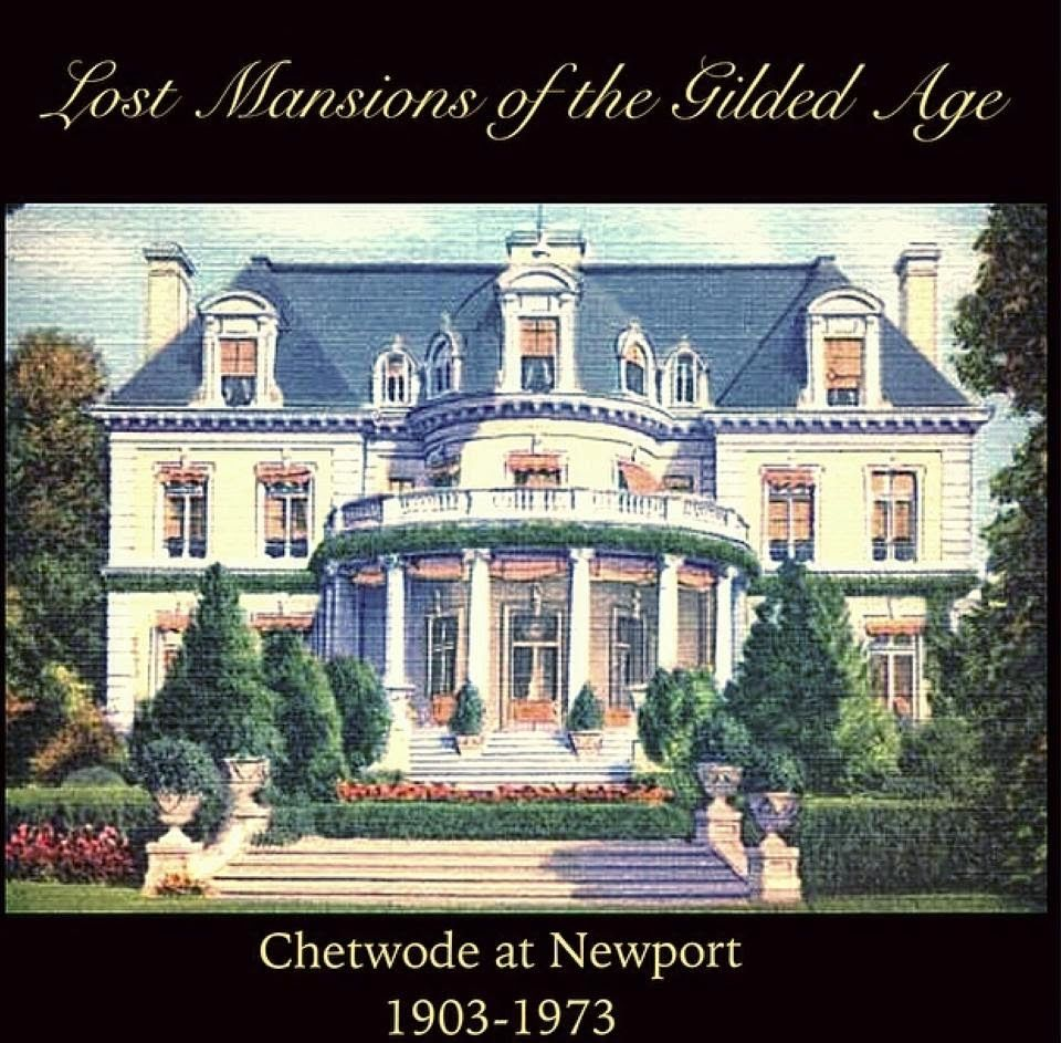 chetwode newport lost mansions of the gilded age