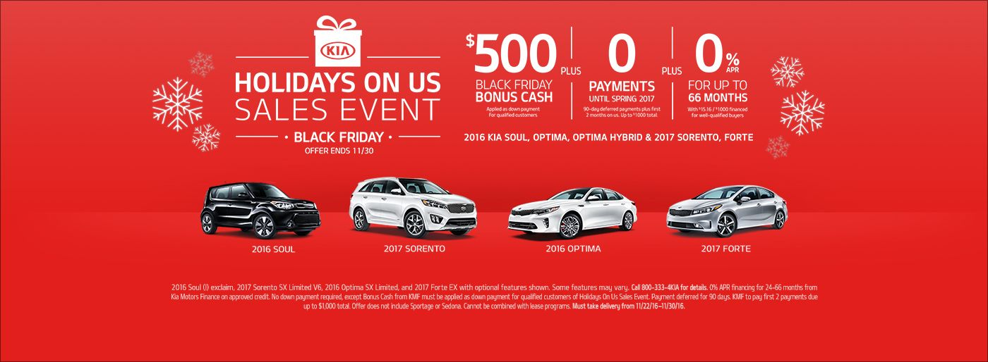 500 Black Friday Bonus Cash No Payments Until Spring 0 Financing Hurry To South Hills Kia Expires 11 30 Www Southhillsk Used Car Dealer Kia Used Cars