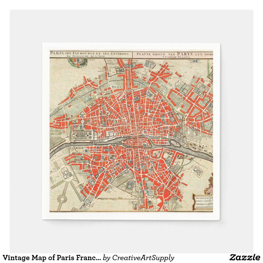 Vintage Map Of Paris France 1721 1774 Napkins Zazzle Com In 2020 Paris Map Vintage Map Vintage