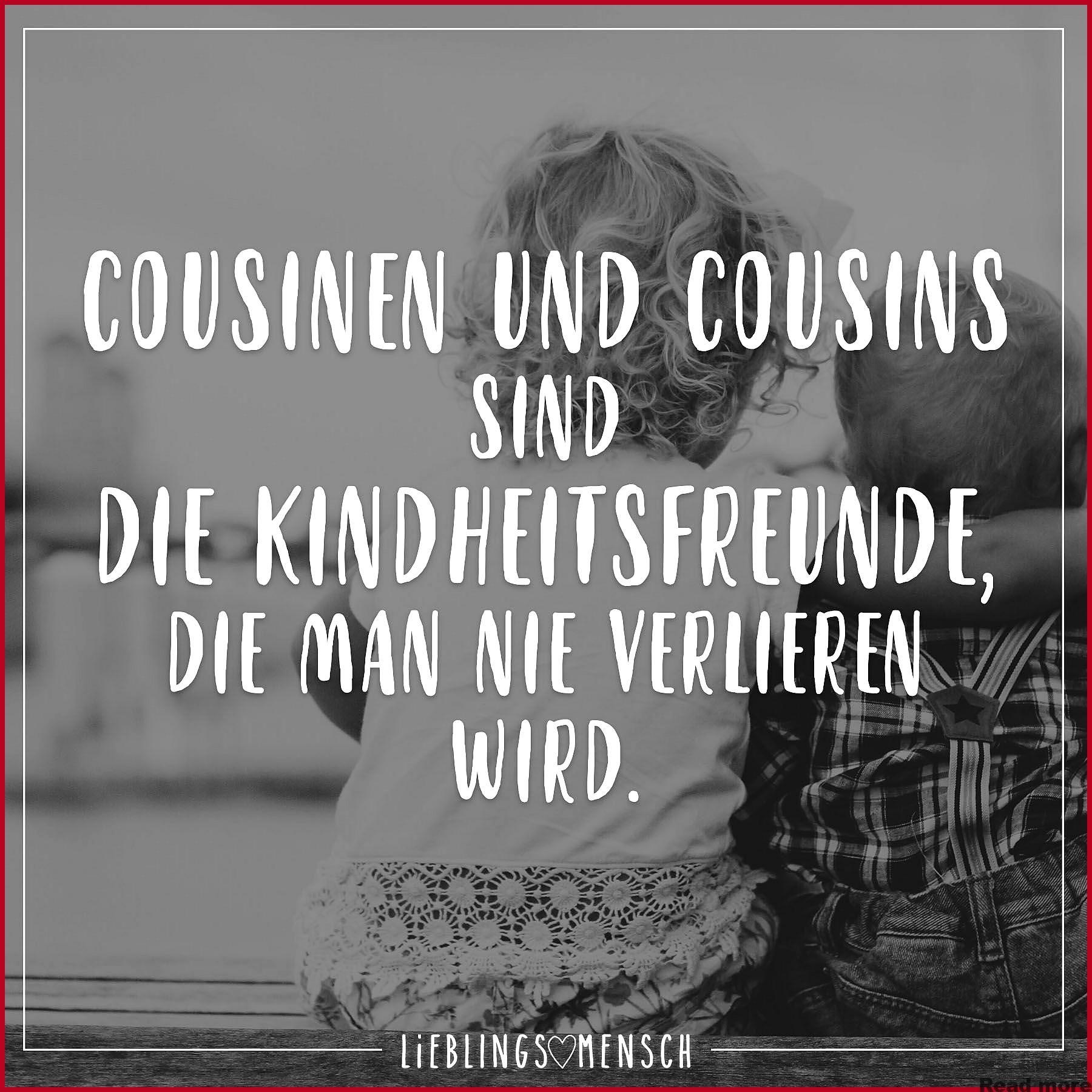 Und cousins sprüche cousinen Cousinen Sprüche