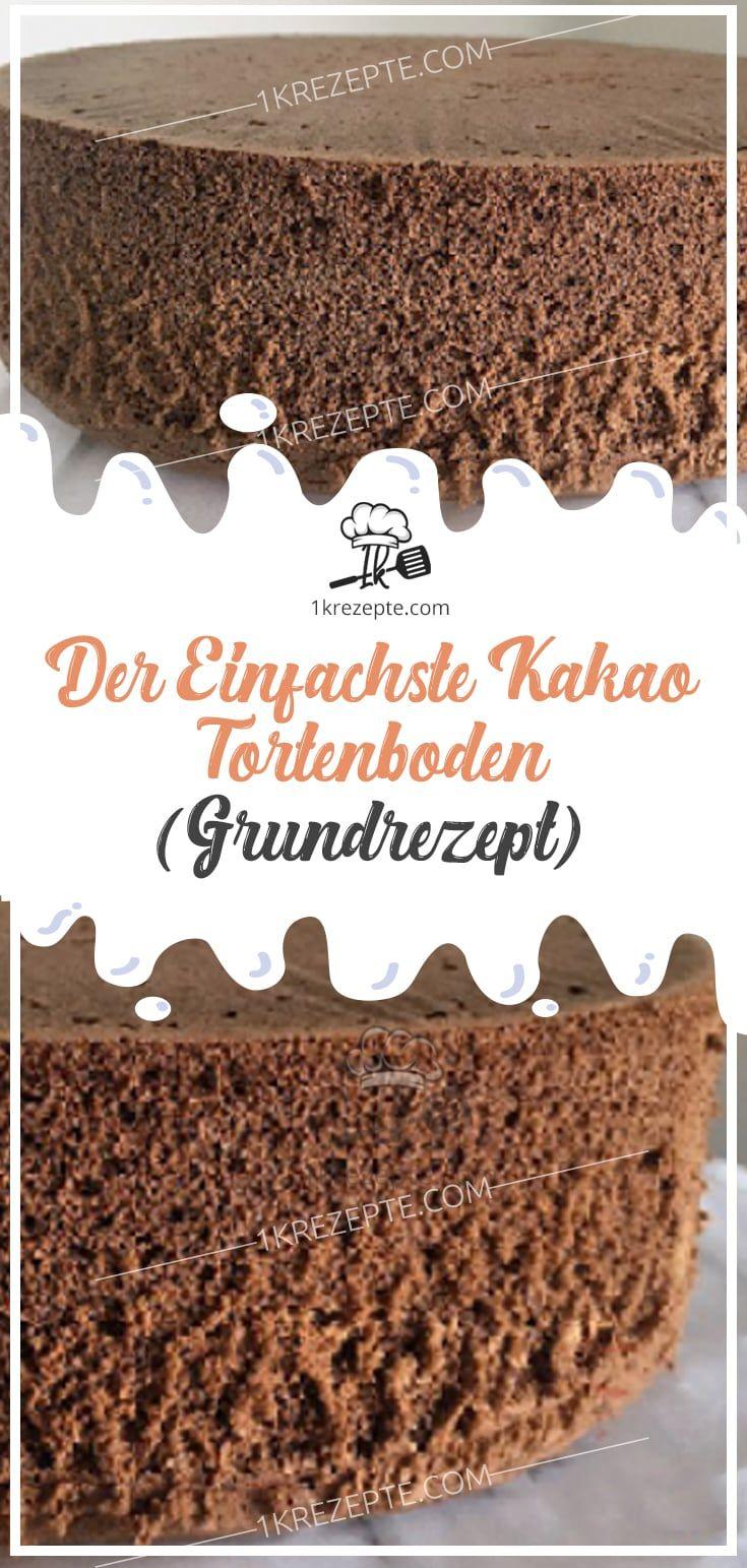 Der Einfachste Kakao Tortenboden Grundrezept Cocoa Cake Desserts Cake