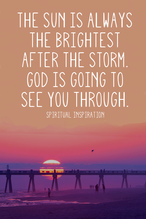 Faith Inspirations || | god.girl | Pinterest | Storms, Truths and ...