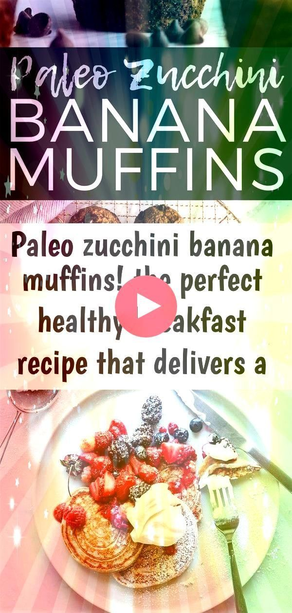 banana muffins the perfect healthy breakfast recipe that delivers a serving of fru 7 Paleo Zucchini Banana Muffins The perfect healthy breakfast recipe that delivers a se...