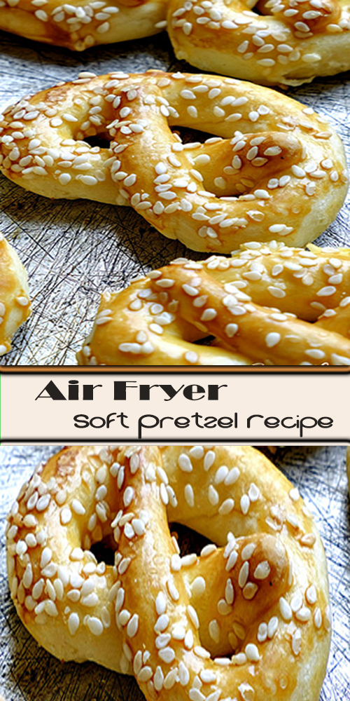 Air Fryer Soft Pretzel Recipe Soft pretzel recipe, Soft