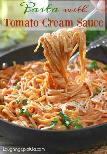Pasta With Tomato Cream Sauce Tomato Cream Sauces Pasta Dishes Cream Sauce Pasta